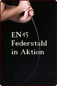 EN45 Federstahl in Aktion